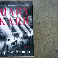 """Tropic of Squalor,"" poems by Mary Karr. (Robin Lubbock/WBUR)"