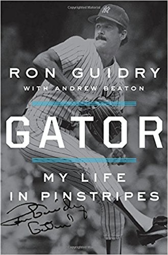 """Gator,"" by Ron Guidry with Andrew Beaton."