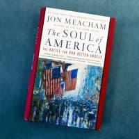 """The Soul of America"" by Jon Meacham. (Jesse Costa/WBUR)"