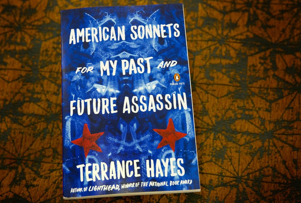 """""""American Sonnets for My Past and Future Assassin,"""" by Terrance Hayes. (Robin Lubbock/WBUR)"""