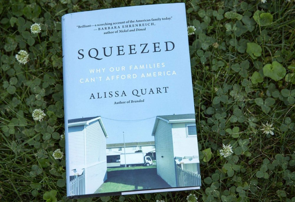 """Squeezed,"" by Alissa Quart. (Robin Lubbock/WBUR)"