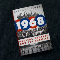 """1968: Radical Protest and Its Enemies,"" by Richard Vinen. (Jesse Costa/WBUR)"