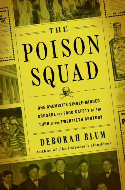 """The Poison Squad"" by Deborah Blum"