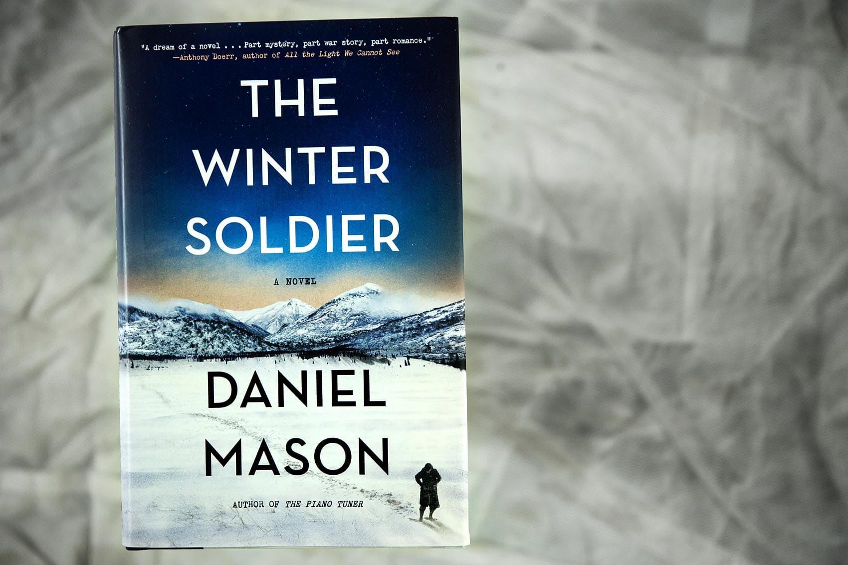 """""""The Winter Soldier,"""" by Daniel Mason. (Robin Lubbock/WBUR)"""