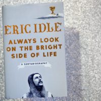 """Always Look on the Bright Side of Life: A Sortabiography,"" by Eric Idle. (Robin Lubbock/WBUR)"