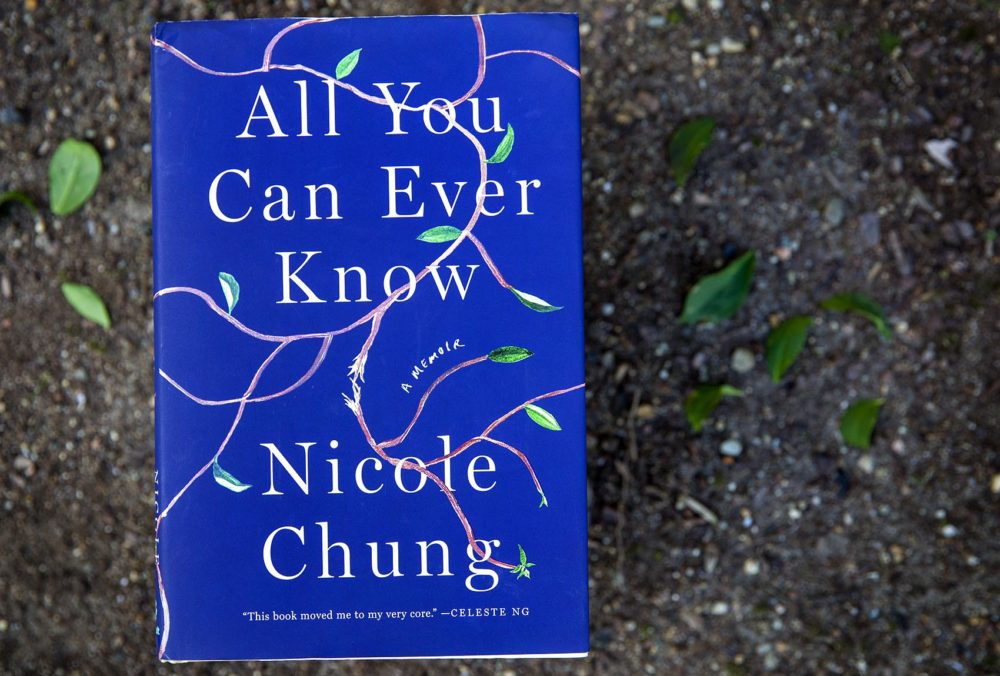 All You Can Ever Know, by Nicole Chung. (Robin Lubbock/WBUR)