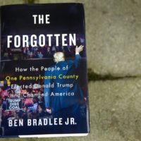 """The Forgotten: How One Pennsylvania County Elected Donald Trump and Changed America,"" by Ben Bradlee Jr. (Robin Lubbock/WBUR)"