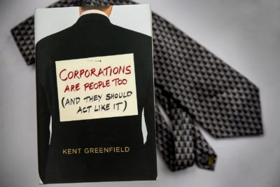 Corporations Are People Too (And They Should Act Like It), by Kent Greenfield. (Robin Lubbock/WBUR)