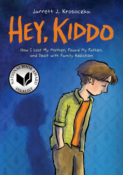 """Hey, Kiddo"" details Krosoczka's story of growing up with addiction in his family. (Courtesy of Graphix/Scholastic)"