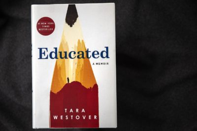 """Educated,"" by Tara Westover. (Robin Lubbock/WBUR)"