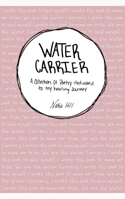 "Nakia Hill's book of poems ""Water Carrier."" (Courtesy)"
