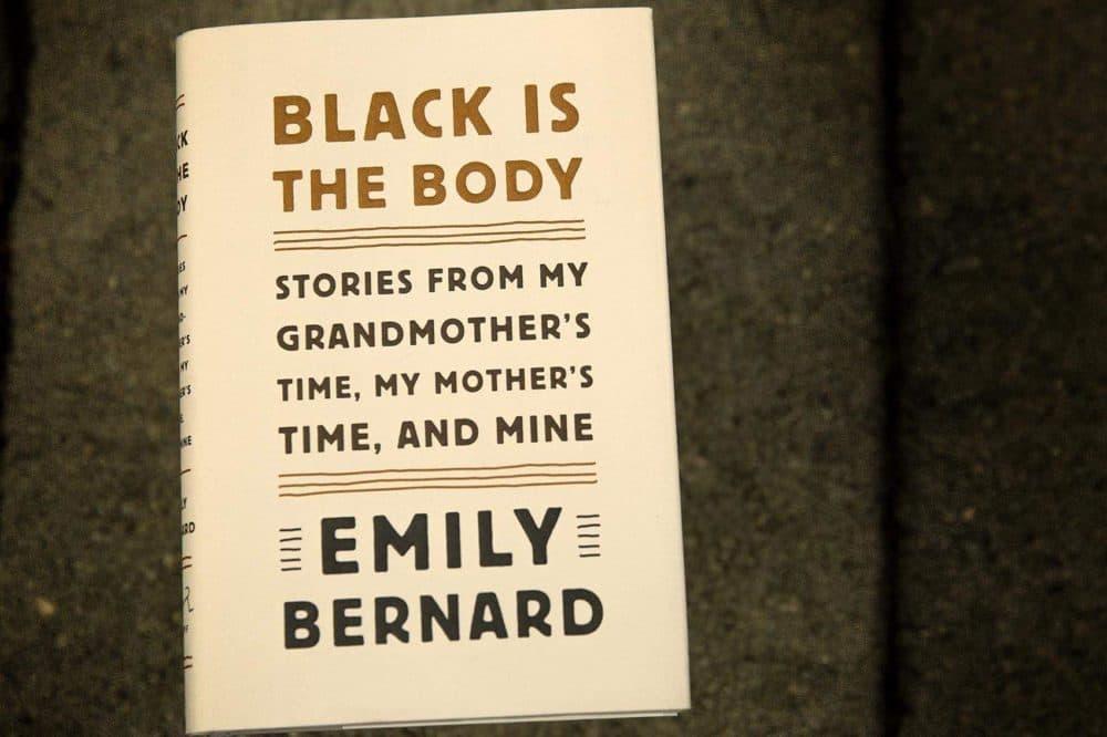 """""""Black Is The Body,"""" by Emily Bernard. (Robin Lubbock/WBUR)"""