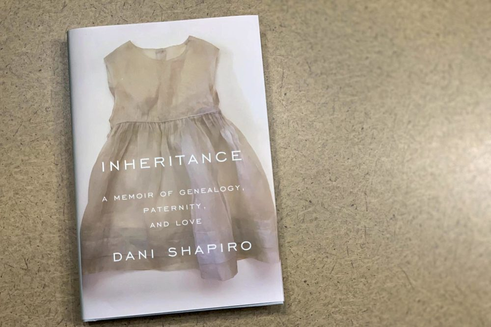 """Inheritance,"" by Dani Shapiro. (Alex Schroeder/On Point)"