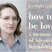 "Eva Hagberg Fisher and the cover of her new memoir, ""How To Be Loved."" (Courtesy)"