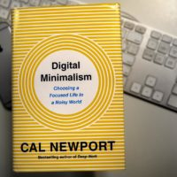 """Digital Minimalism: Choosing a Focused Life in a Noisy World,"" by Cal Newport. (Robin Lubbock/WBUR)"