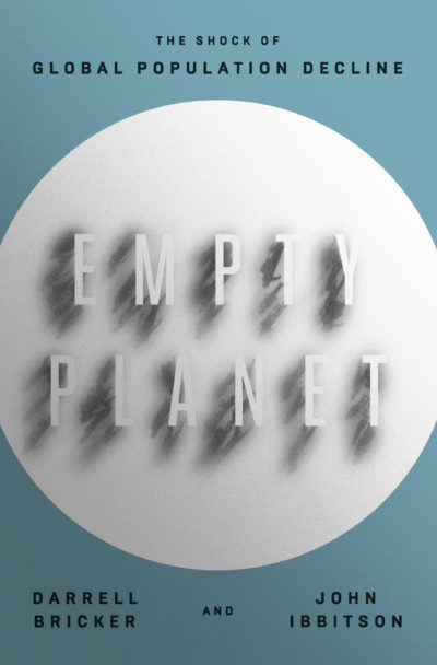 """Empty Planet"" by Darrell Bricker and John Ibbitson"