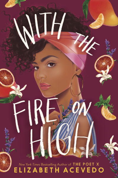 """The cover of poet Elizabeth Acevedo's upcoming book """"With the Fire on High."""" (Courtesy of the artist)"""