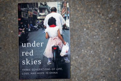 """Under Red Skies: Three Generations Of Life, Loss, And Hope In China,"" by Karoline Kan. (Robin Lubbock/WBUR)"