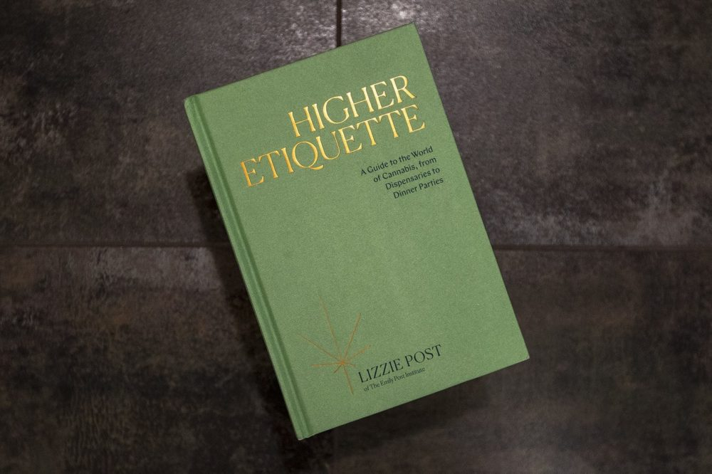 """Higher Etiquette: A Guide to the World of Cannabis, from Dispensaries to Dinner Parties"" by Lizzie Post. (Jesse Costa/WBUR)"