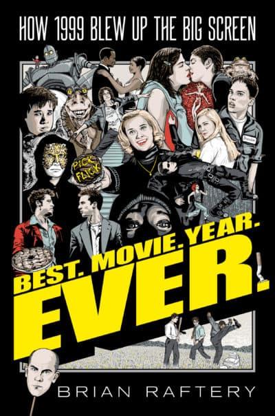 """Best. Movie. Year. Ever."" by Brian Raferty."
