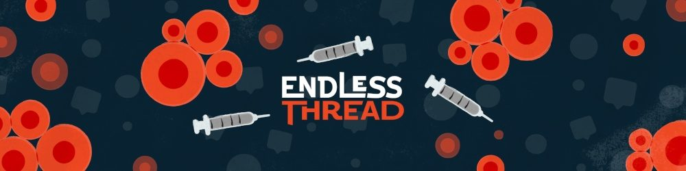 Endless Thread Podcast Launches New Season With Four-Part Series On