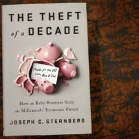"""The Theft of a Decade: How the Baby Boomers Stole the Millennials' Economic Future,"" by Joseph C. Sternberg. (Robin Lubbock/WBUR)"