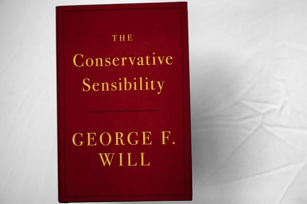 """The Conservative Sensibility,"" by George F. Will. (Robin Lubbock/WBUR)"