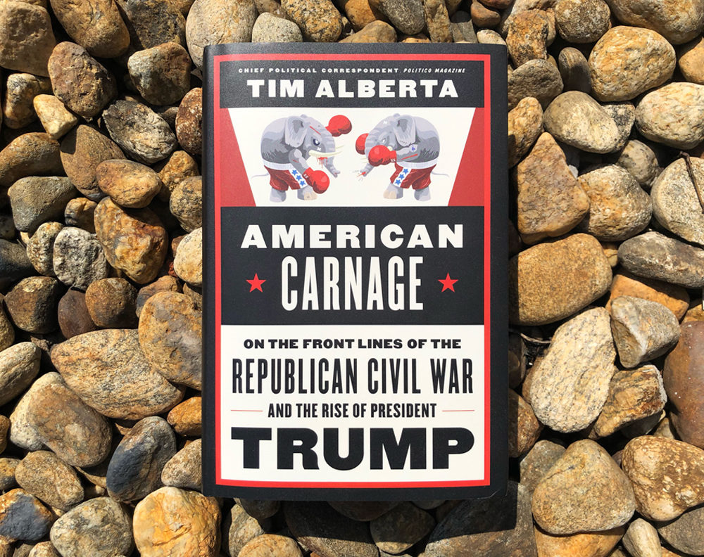 """Author Tim Alberta's """"American Carnage: On the Front Lines of the Republican Civil War and the Rise of President Trump."""" (Serena McMahon/Here & Now)"""
