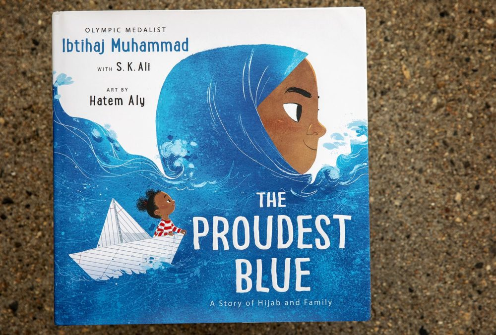 """The Proudest Blue: A Story Of Hijab And Family"" by Ibtihaj Muhammad, with S. K. Ali. Art by Hatem Aly. (Robin Lubbock/WBUR)"