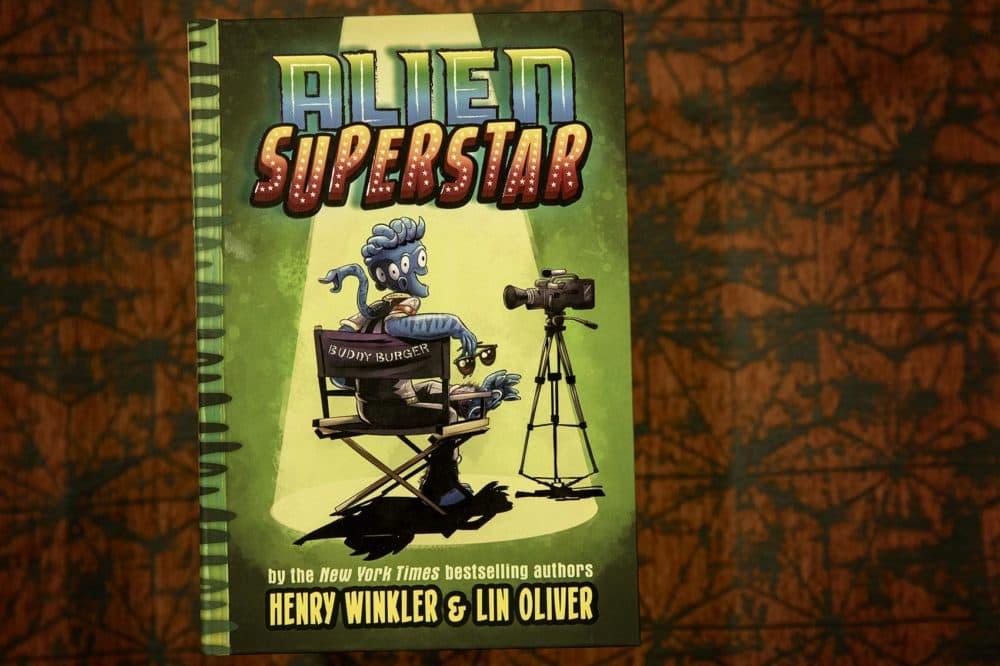 Alien Superstar, by Henry Winkler & Lin Oliver. (Robin Lubbock/WBUR)