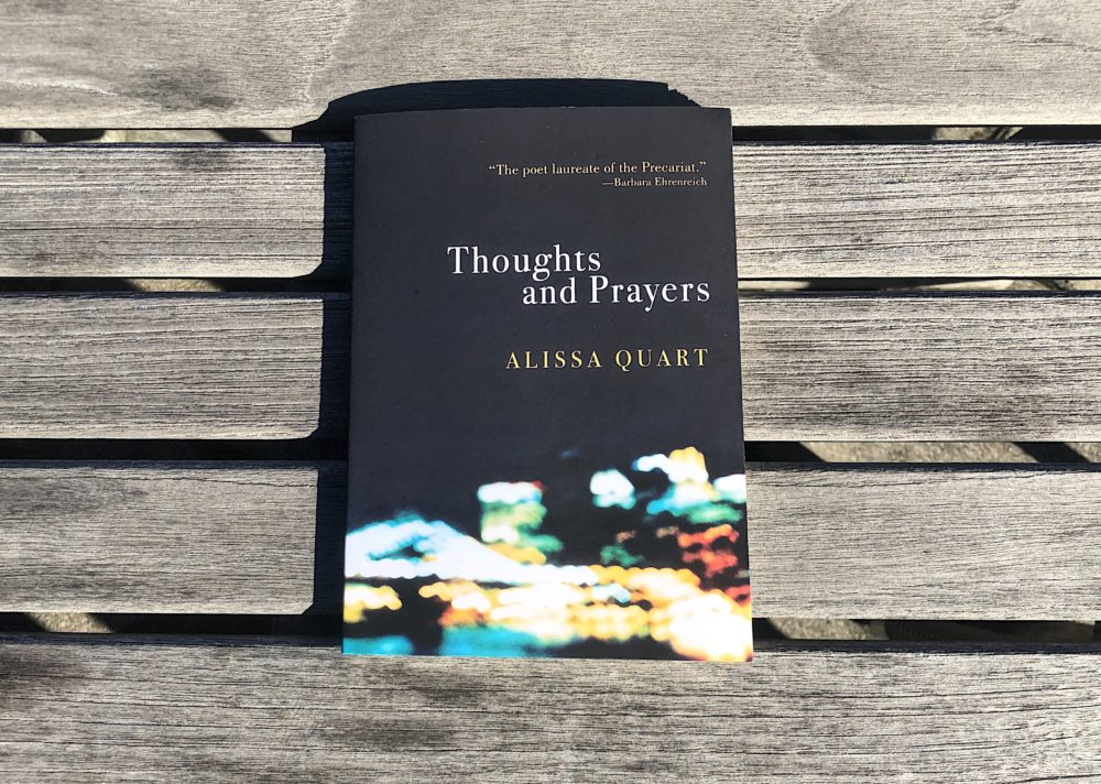 """Thoughts and Prayers"" by Alissa Quart (Allison Hagan/Here & Now)"