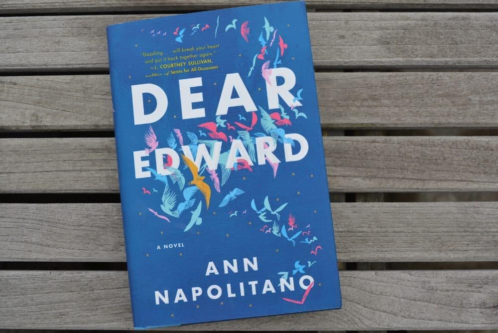 """Dear Edward"" by Ann Napolitano. (Allison Hagan/Here & Now)"