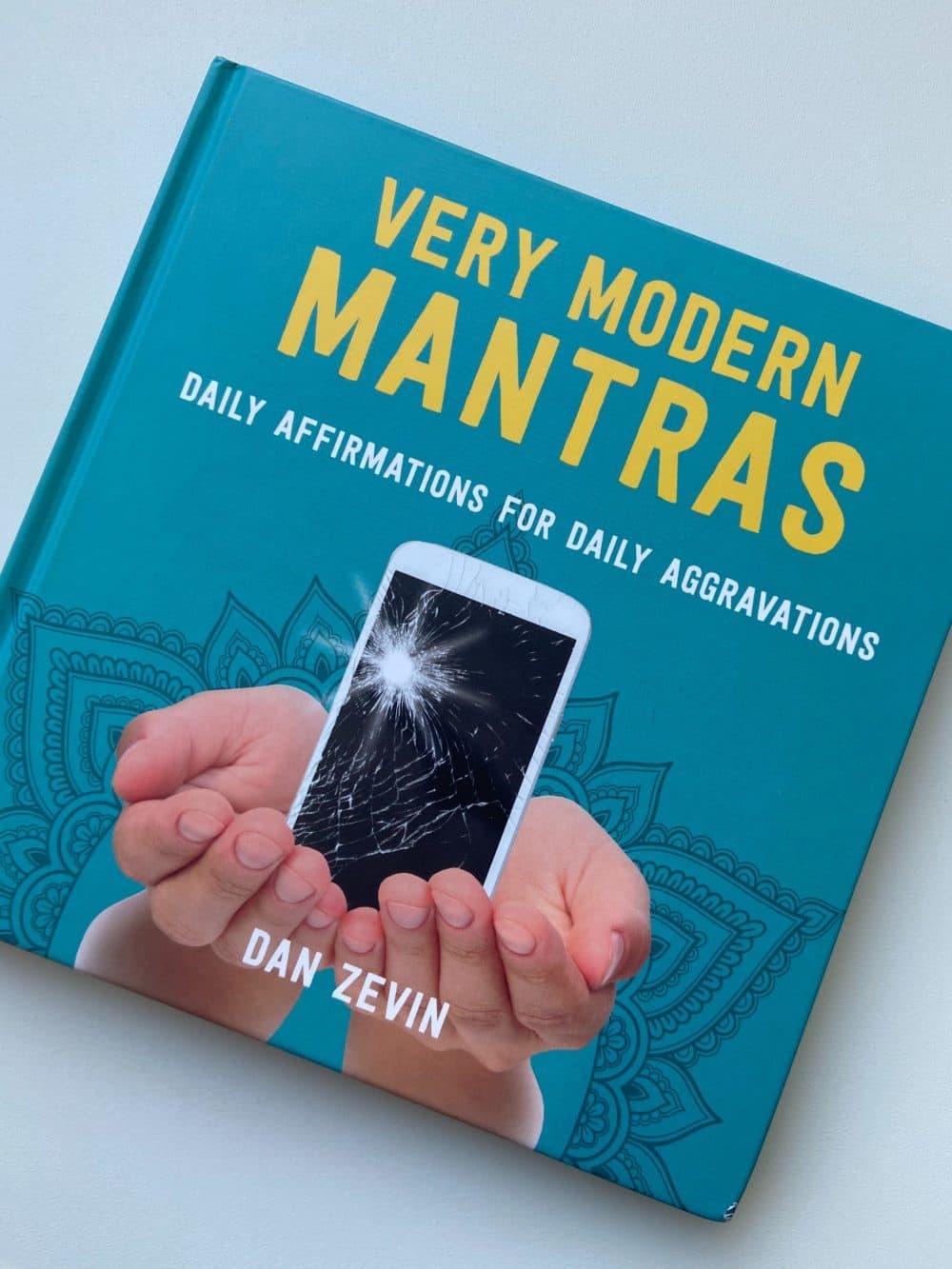 """""""Very Modern Mantras,"""" by Dan Zevin. (Ciku Theuri)"""