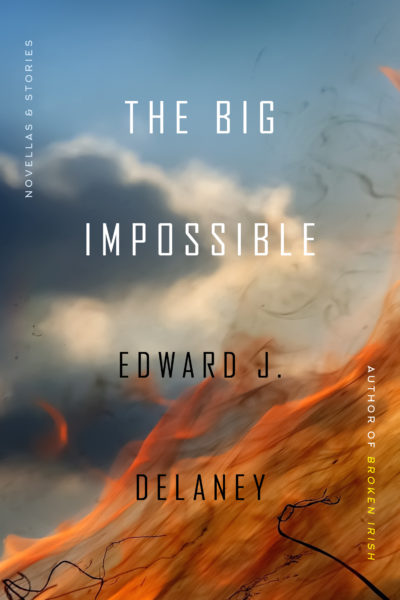 """The cover of Edward J. Delaney's novella collection """"The Big Impossible."""" (Courtesy Turtle Point Press)"""
