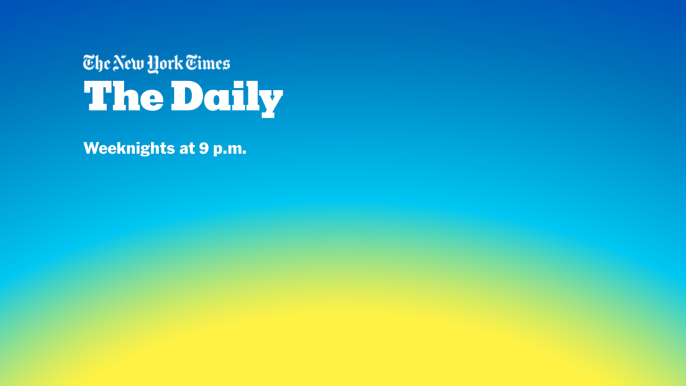 Listen to The Daily from the New York Times weeknights at 9 p.m. ET on WBUR