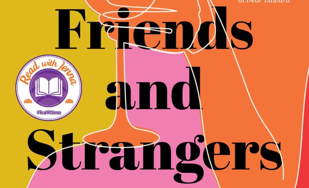 """Friends and Strangers,"" by J. Courtney Sullivan. (Courtesy Penguin Random House)"