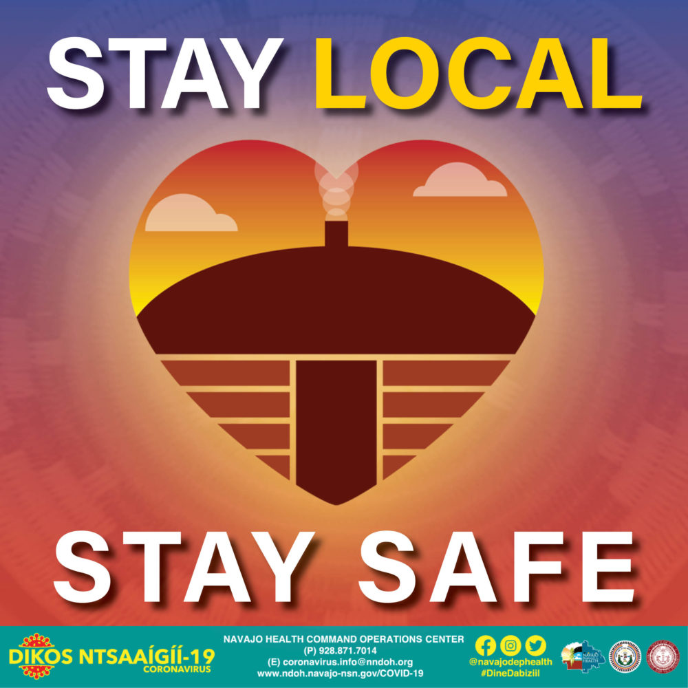"A graphic from Navajo Nation's ""Stay Home, Stay Local, Stay Safe"" campaign. (Courtesy)"