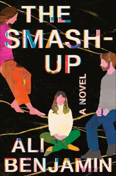 "The cover of Ali Benjamin's novel, ""The Smash-Up."" (Courtesy Random House)"