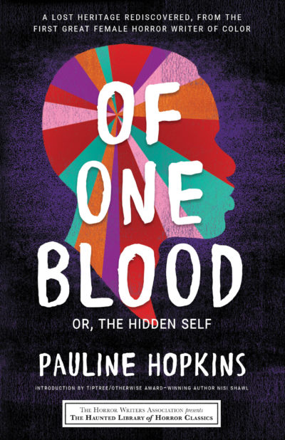 "The cover of Pauline Hopkins rereleased novel ""Of One Blood."" (Courtesy Sourcebooks)"