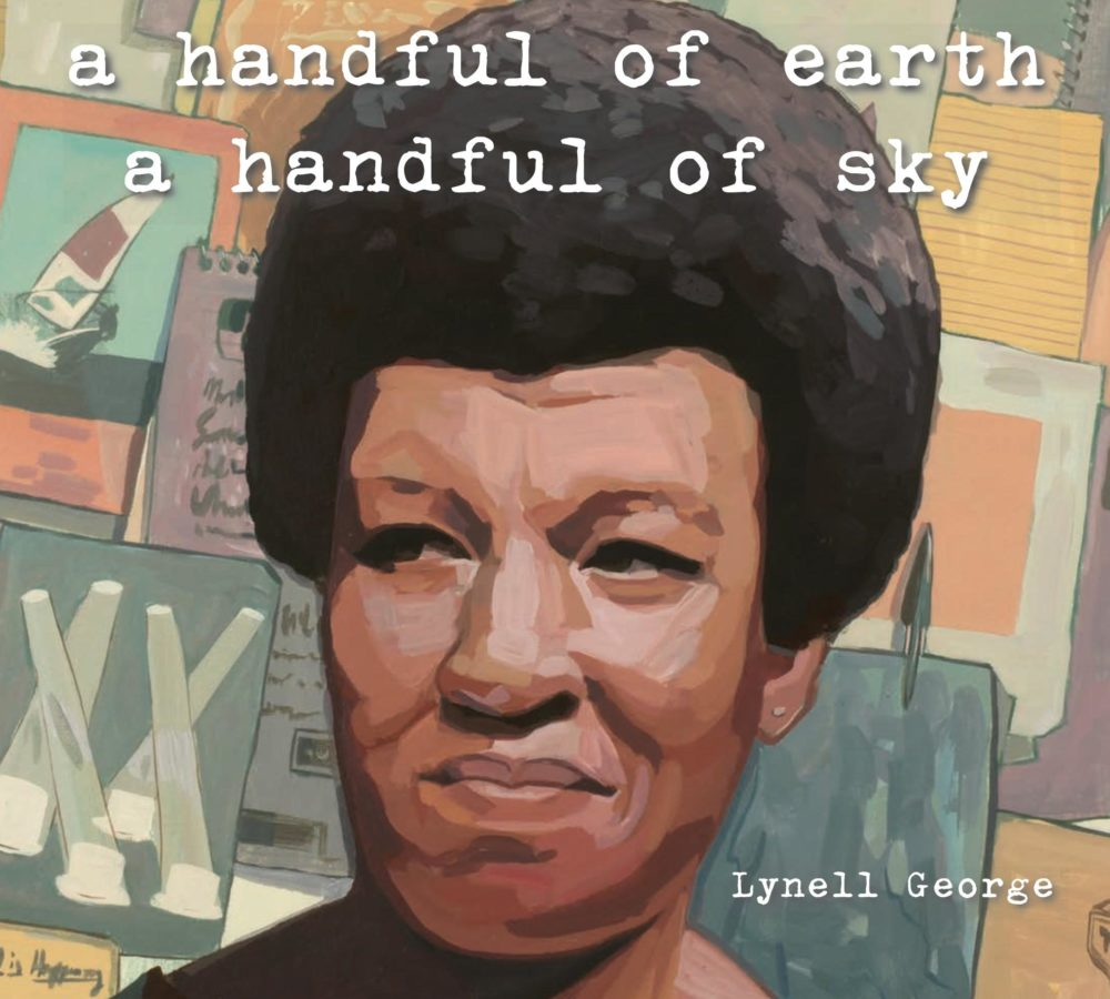 """A Handful of Earth, A Handful of Sky: The World of Octavia Butler"" by Lynell George. (Courtesy)"