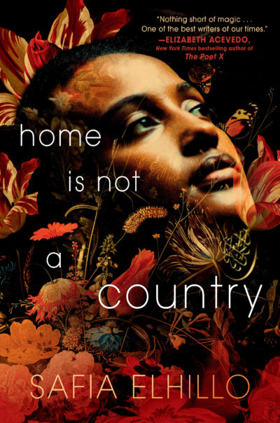 """The cover of Safia Elhillo's novel """"Home Is Not a Country."""" (Courtesy Make Me a World)"""