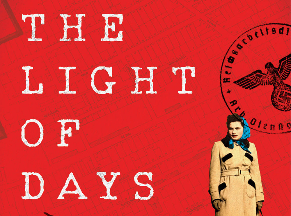 """""""The Light of Days: The Untold Story of Women Resistance Fighters in Hitler's Ghettos"""" by Judy Batalion. (Courtesy)"""
