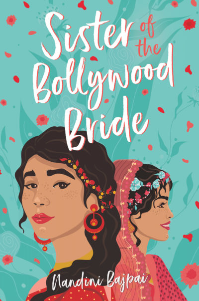 """The cover of Nandini Bajpai's book """"Sister of the Bollywood Bride."""" (Courtesy Poppy)"""