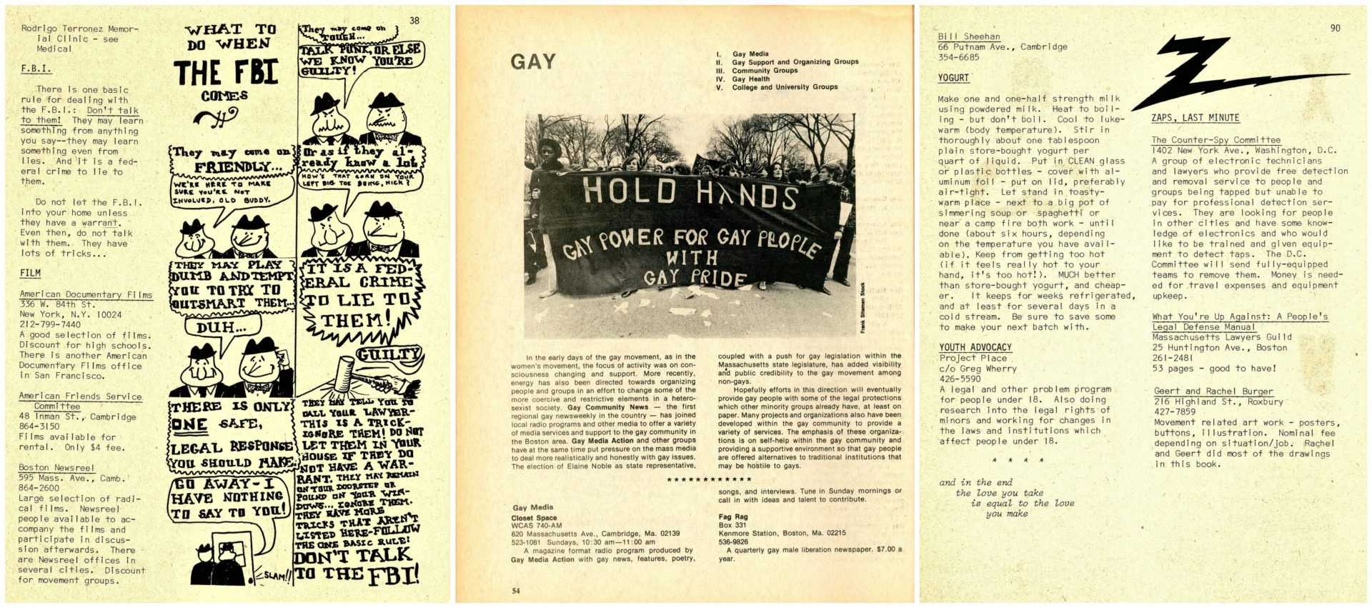 Left to Right: A 1971 People's Yellow Pages cartoon explaining the rights of a citizen when approached by the FBI;  A page from the 1976 edition with gay release lists;  A yogurt recipe in the 1971 edition. (Courtesy Brian Coleman)